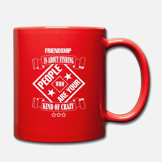 Days Of The Week Mugs & Drinkware - friendship is about finding people ..... - Mug red