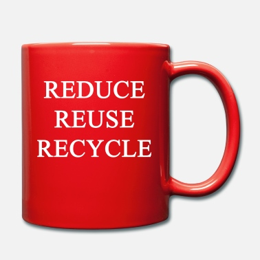 Reduced REDUCE, REMOVE, RECYCLE - Mug