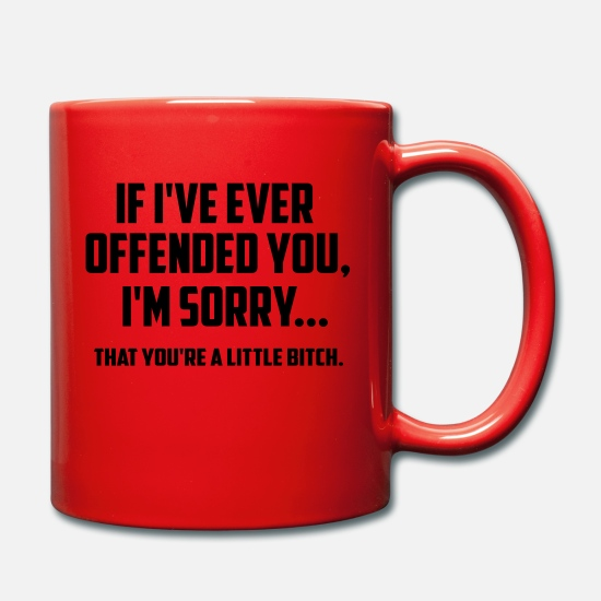 Funny Mugs & Drinkware - offended funny quote - Mug red