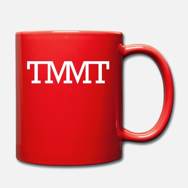 TMMT The Money Making Team - Tasse