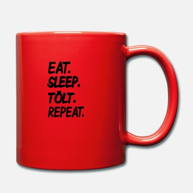 Tölt Eat Sleep Tölt Repeat - Tasse