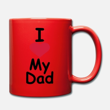 I Love Dad I love my dad - Mugg