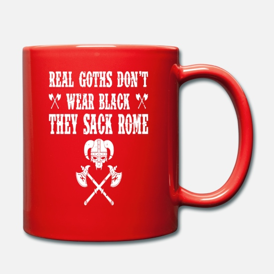 Rome Mugs & Drinkware - Real Goths Don't Wear Black They Sack Rome - Mug red