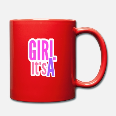 Its A Girl its a girl - Tasse