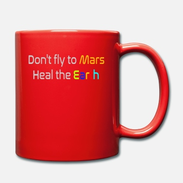 Mars Dont fly to Mars - Tasse