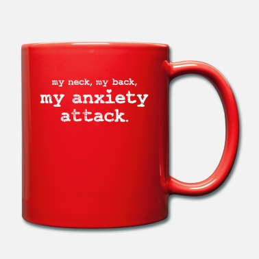Angst Angst Angst Angst Panikattacke - Tasse