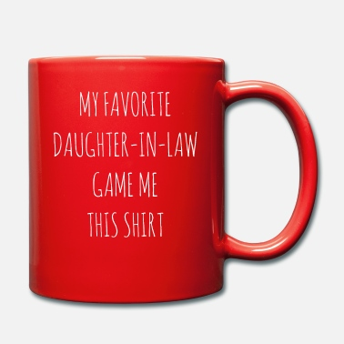 Law Daughter in law family - Mug