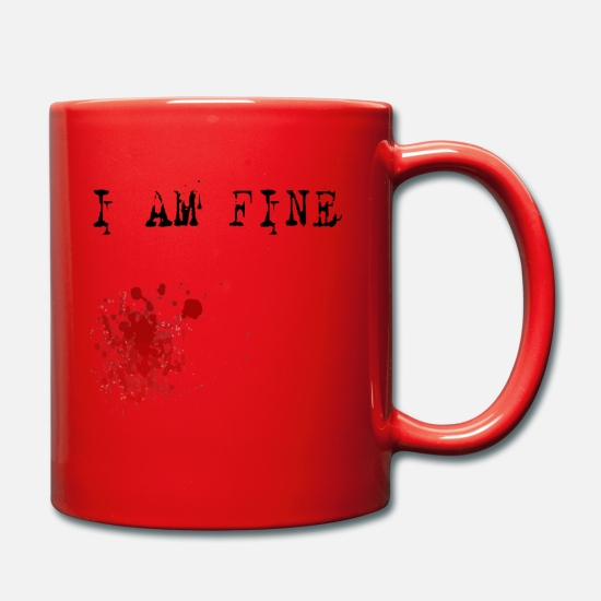 Friends Mugs & Drinkware - I Am Fine Bloodstain - Mug red