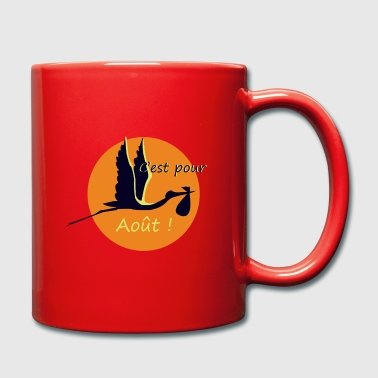 It is for August! - Full Colour Mug