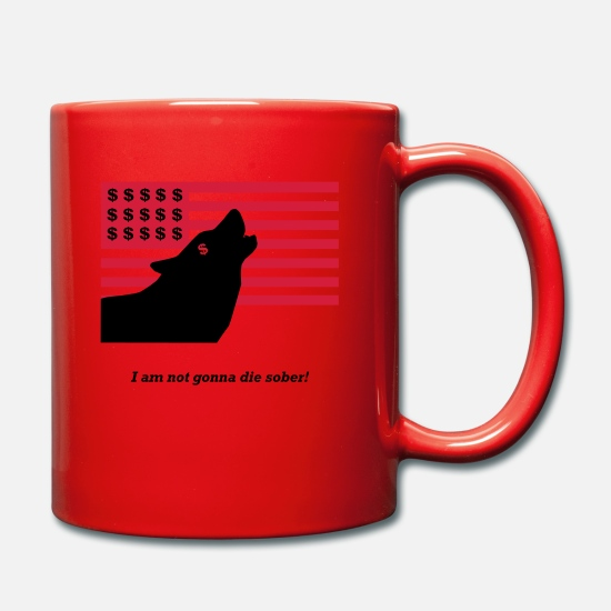 Leonardo Mugs & Drinkware - I`m not gonna be the sober! The Wolf of Wall Street - Mug red