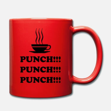 Punch Punch!!! Punch!!! Punch!!! - Tasse