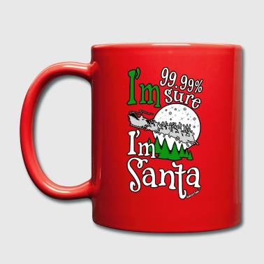 I'm 99.99% sure I'm Santa, www.franciscoevans.com - Full Colour Mug