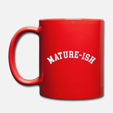 Mature Citation drôle mature - Mug