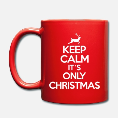 Christmas Keep calm it's only christmas - Tazza