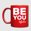 Be-You-Tiful Positive Quote - Tasse einfarbig