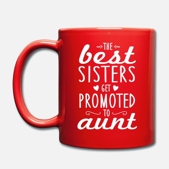 Tante Mugs et récipients - the best sisters get promoted to aunt - Mug rouge