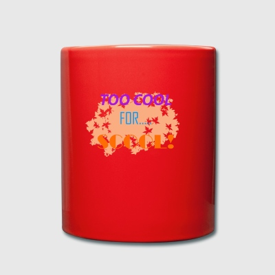 slogan scool - Full Colour Mug