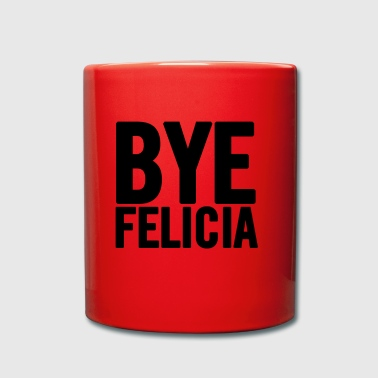 Bye Felicia Black - Full Colour Mug