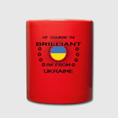 I AM GENIUS BRILLIANT CLEVER UKRAINE - Full Colour Mug