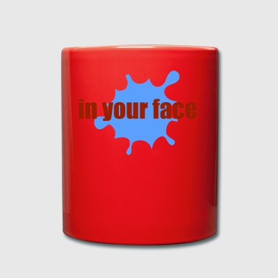 in your face - Full Colour Mug