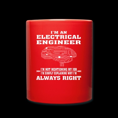 Ingeniero Electricista Always Right - Funny T-shirt - Taza de un color