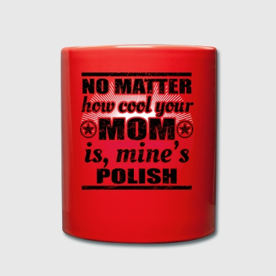 no matter cool mom mutter gift Polen png - Tasse einfarbig