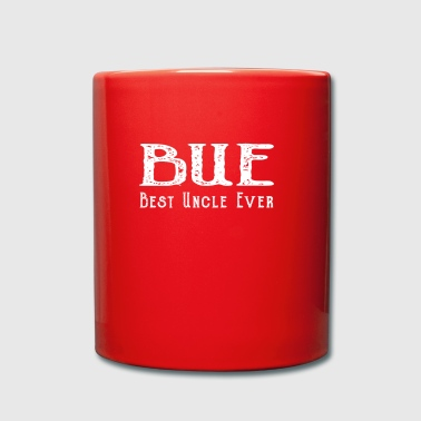 BUE Best Uncle Ever. The best uncle of all time! - Full Colour Mug