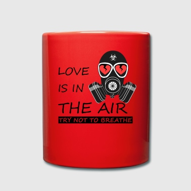 Anti Valentine's Day Love is in the air Gift - Full Colour Mug