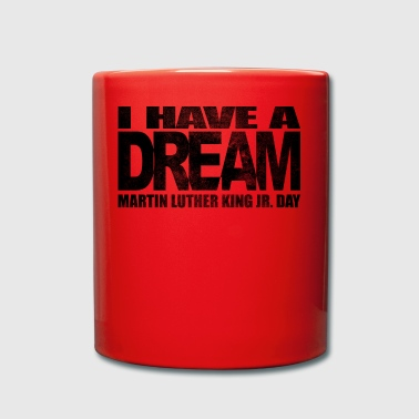 Je fais un rêve - Martin Luther King Jr. - Tasse en couleur