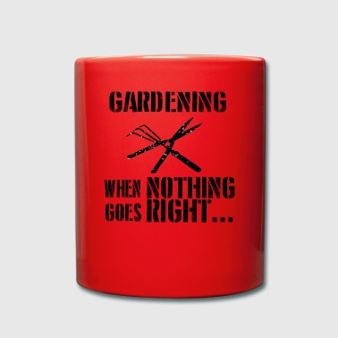 If everything goes wrong landscaper - Full Colour Mug