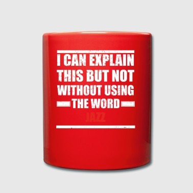 Can explain word hobby love JAZZ - Full Colour Mug