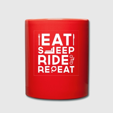 Eat Sleep Ride Repeat - Tasse einfarbig