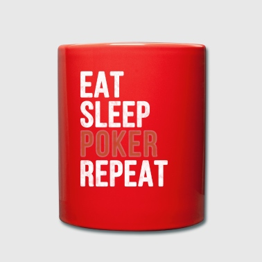 Eat sleep Poker Repeat - Funny Gift - Full Colour Mug
