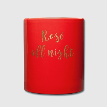 Rosé all night gold Shirt - Tasse einfarbig