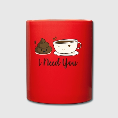 I need you coffee biscuit cake - Full Colour Mug