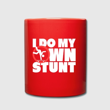 I DO MY OWN STUNT - Full Colour Mug