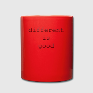 different is good is different - Full Colour Mug