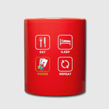 eat sleep POKER repeat - Full Colour Mug