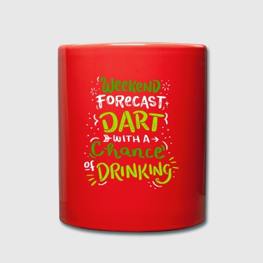 Weekend Forecast - Darts with a Chance of Drinking - Tasse einfarbig