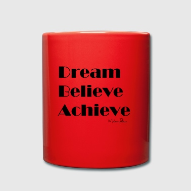 DREAM BELIEVE ACHIEVE - Tasse en couleur