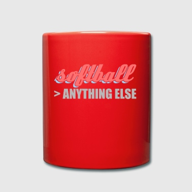better than anything else softball - Full Colour Mug