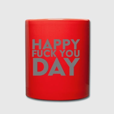 Happy Day Fuck You - Tasse en couleur