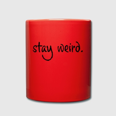 Stay Weird - Ensfarvet krus