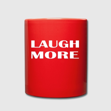 Laugh more - Full Colour Mug