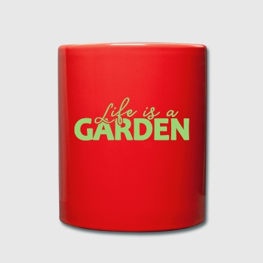 Garden Sayings Life is ... Gifts - Full Colour Mug