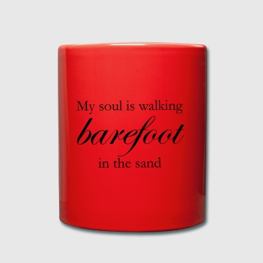 My Soul is Walking Barefoot in the sand - Full Colour Mug