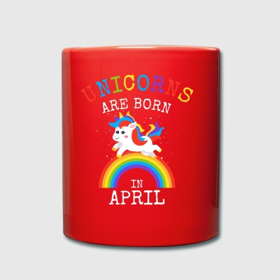 Unicorns are born in April Funny Birthday Party - Full Colour Mug