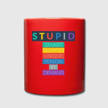 STUPID - Tazza monocolore