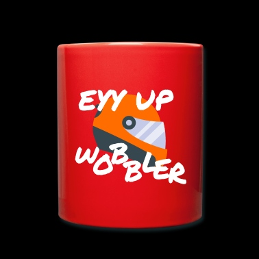EYY UP WOBBLER - Mug uni