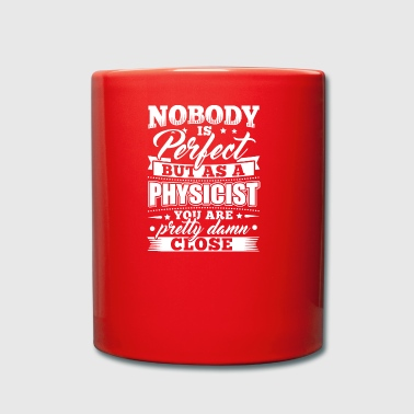 Funny Physics Fysiker skjorta Nobody Perfect - Enfärgad mugg